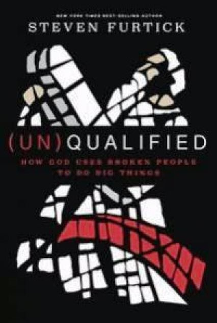 Picture of (Un)Qualified: How God Uses Broken People To Do Big Things