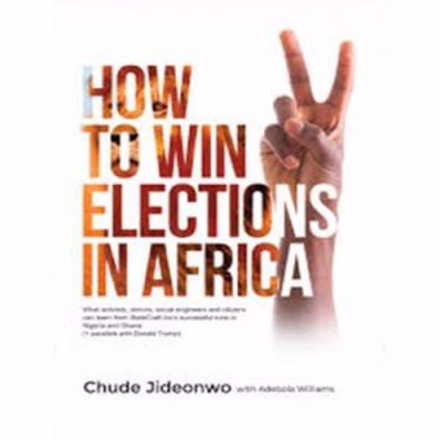 Picture of How To Win Elections In Africa