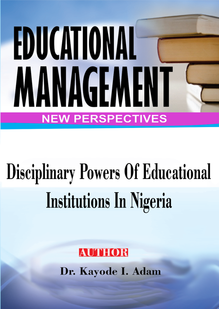 Picture of Disciplinary Powers of Educational Institutions in Nigeria: An Analysis of Judicial Attitudes to Students' Complaints