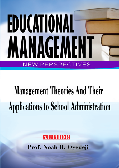 Picture of Management theories and their Applications to  School Administration