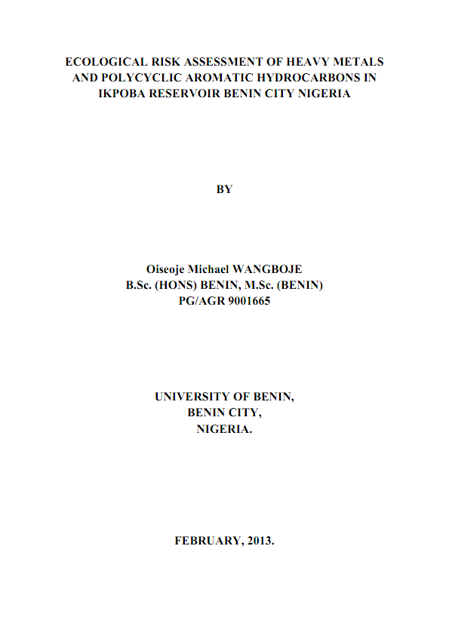 Picture of ECOLOGICAL RISK ASSESSMENT OF HEAVY METALS AND POLYCYCLIC AROMATIC HYDROCARBONS IN IKPOBA RESERVOIR BENIN CITY NIGERIA