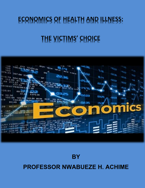Picture of ECONOMICS OF HEALTH AND ILLNESS: THE VICTIMS'CHOICE