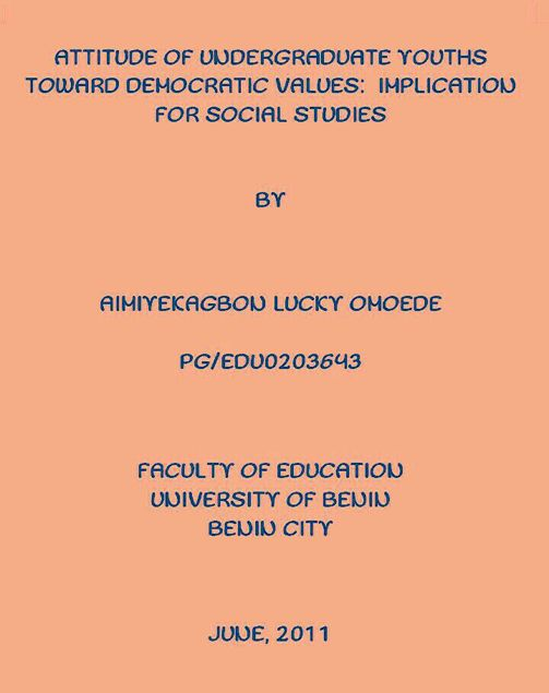 Picture of ATTITUDE OF UNDERGRADUATE YOUTHS TOWARD DEMOCRATIC VALUES:  IMPLICATION FOR SOCIAL STUDIES.