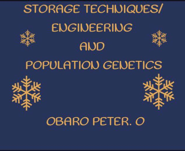 Picture of STORAGE TECHNIQUES/ENGINEERING AND POPULATION GENETICS.