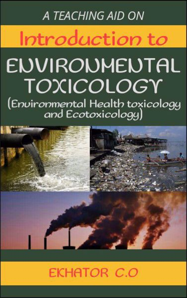 Picture of INTRODUCTION TO ENVIRONMENTAL TOXICOLOGY