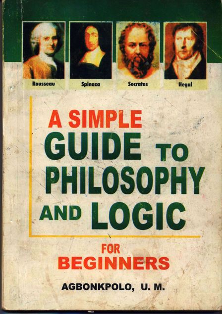 Picture of Simple Guide To Philosophy and Logic For Beginners