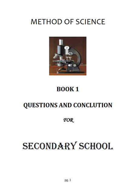 Picture of Method of Science BOOK 1  QUESTIONS AND CONCLUTION  FOR   SECONDARY SCHOOL