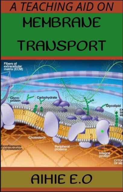 Picture of A teaching Aid on Membrane transport