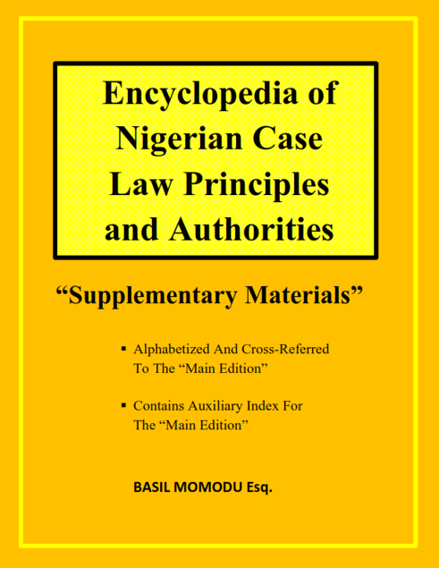 Picture of ENCYCLOPEDIA OF NIGERIAN CASE LAW PRINCIPLES AND AUTHORITIES (SUPPLEMENTARY MATERIALS)