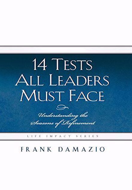 Picture of 14 Tests All Leaders Must Face