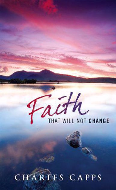 Picture of Faith That Will Not Change