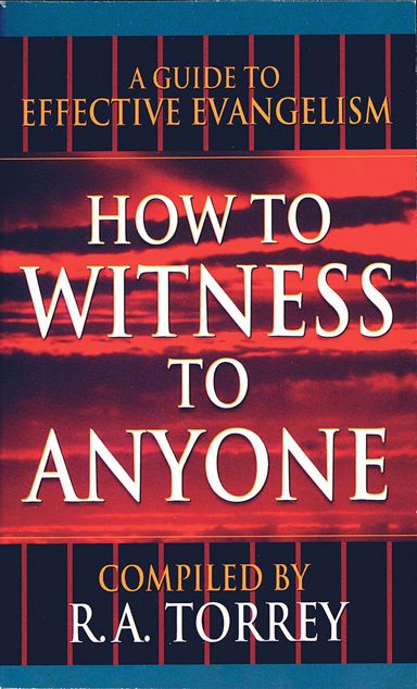 Picture of How To Witness To Anyone