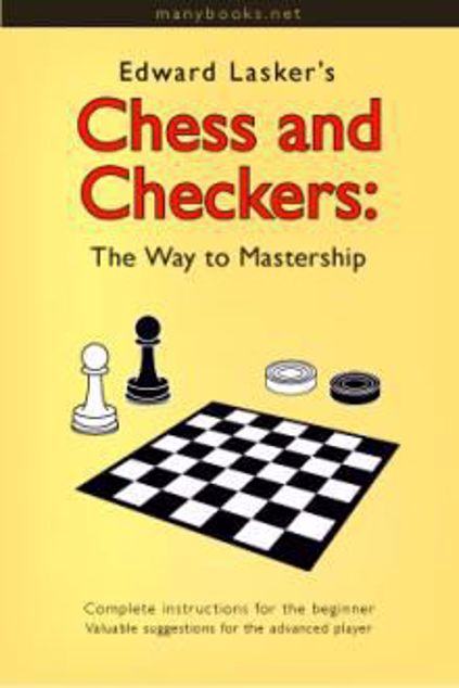 Picture of Chess and Checkers : The Way To Master-ship