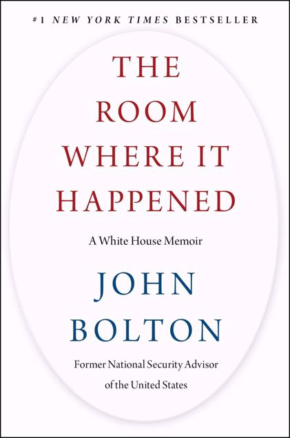 Picture of The Room Where It Happened: A White House Memoir