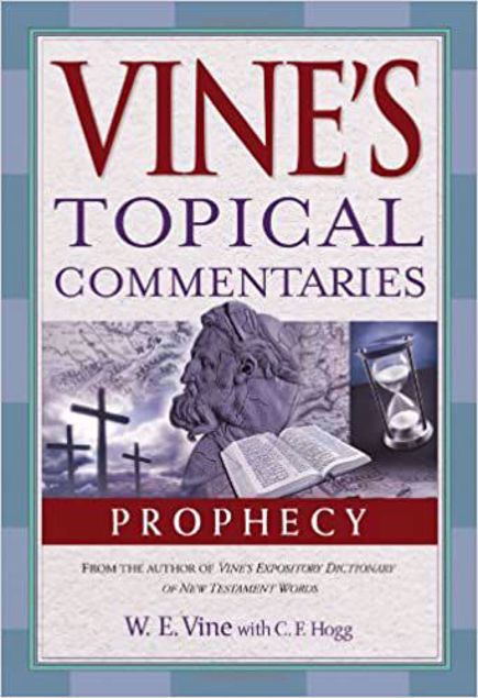Picture of Prophecy (Vine's Topical Commentaries)