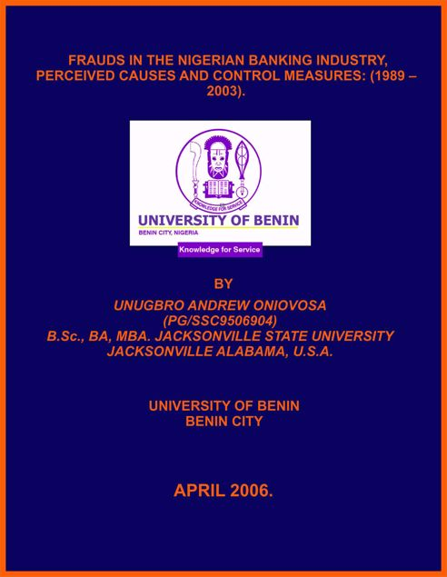 Picture of FRAUDS IN THE NIGERIAN BANKING INDUSTRY, PERCEIVED CAUSES AND CONTROL MEASURES: (1989 – 2003). FACTORS ANALYSIS AND CO-INTEGRATION APPROACHES