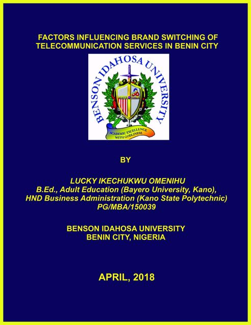 Picture of FACTORS INFLUENCING BRAND SWITCHING OF TELECOMMUNICATION SERVICES IN BENIN CITY