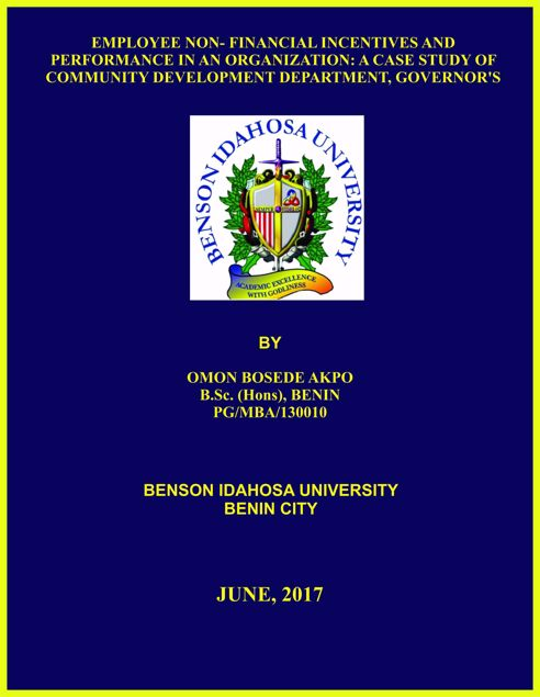 Picture of EMPLOYEE NON- FINANCIAL INCENTIVES AND PERFORMANCE IN AN ORGANIZATION: A CASE STUDY OF COMMUNITY DEVELOPMENT DEPARTMENT, GOVERNOR'S OFFICE, ANNEX, DELTA STATE