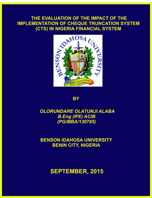 Picture of THE EVALUATION OF THE IMPACT OF THE IMPLEMENTATION OF CHEQUE TRUNCATION SYSTEM (CTS) IN NIGERIA FINANCIAL SYSTEM