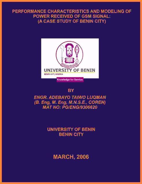 Picture of PERFORMANCE CHARACTERISTICS AND MODELING OF POWER RECEIVED OF GSM SIGNAL: (A CASE STUDY OF BENIN CITY)