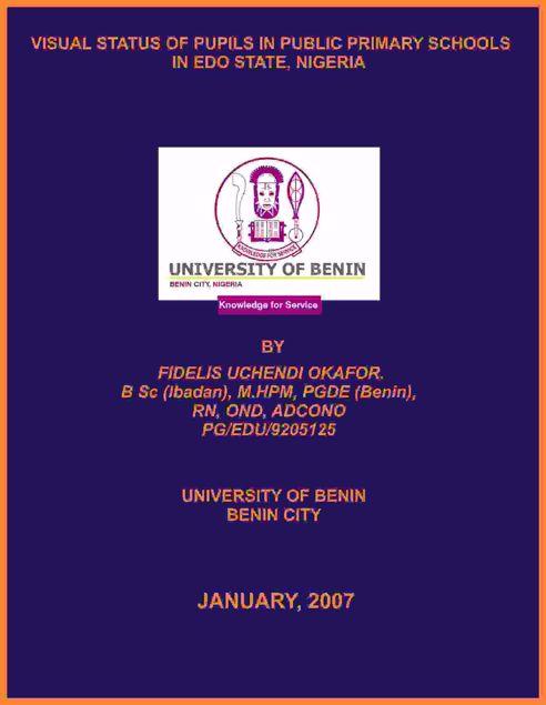Picture of VISUAL STATUS OF PUPILS IN PUBLIC PRIMARY SCHOOLS IN EDO STATE, NIGERIA