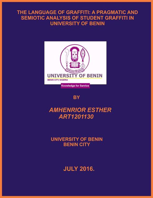 Picture of THE LANGUAGE OF GRAFFITI: A PRAGMATIC AND SEMIOTIC ANALYSIS OF STUDENT GRAFFITI IN UNIVERSITY OF BENIN