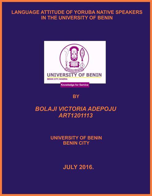 Picture of LANGUAGE ATTITUDE OF YORUBA NATIVE SPEAKERS IN THE UNIVERSITY OF BENIN