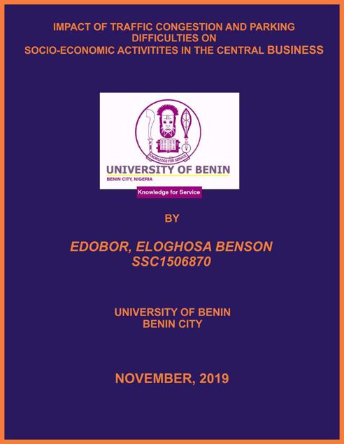 Picture of IMPACT OF TRAFFIC CONGESTION AND PARKING DIFFICULTIES ON SOCIO-ECONOMIC ACTIVITITES IN THE CENTRAL BUSINESS DISTRICT (CBD) OF BENIN CITY, NIGERIA