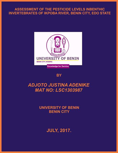 Picture of ASSESSMENT OF THE PESTICIDE LEVELS INBENTHIC INVERTEBRATES OF IKPOBA RIVER, BENIN CITY, EDO STATE