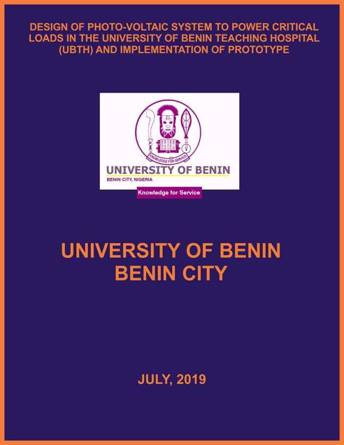 Picture of DESIGN OF PHOTO-VOLTAIC SYSTEM TO POWER CRITICAL  LOADS IN THE UNIVERSITY OF BENIN TEACHING HOSPITAL  (UBTH) AND IMPLEMENTATION OF PROTOTYPE