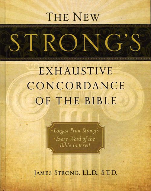 Picture of new strong's exhaustive concordance