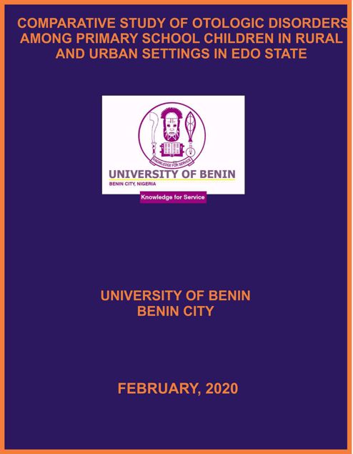 Picture of COMPARATIVE STUDY OF OTOLOGIC DISORDERS AMONG PRIMARY SCHOOL CHILDREN IN RURAL AND URBAN  SETTINGS IN EDO STATE