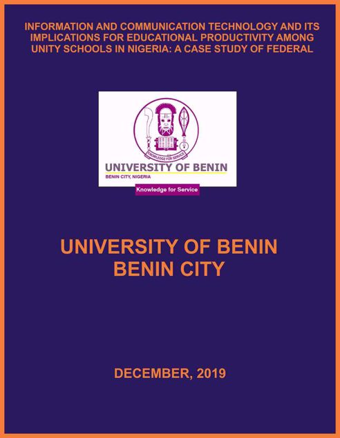 Picture of INFORMATION AND COMMUNICATION TECHNOLOGY AND ITS IMPLICATIONS FOR EDUCATIONAL PRODUCTIVITY AMONG UNITY SCHOOLS IN NIGERIA: A CASE STUDY OF FEDERAL GOVERNMENT GIRLS COLLEGE, BENIN CITY