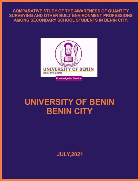 Picture of COMPARATIVE STUDY OF THE AWARENESS OF QUANTITY SURVEYING AND OTHER BUILT ENVIRONMENT PROFESSIONS AMONG SECONDARY SCHOOL STUDENTS IN BENIN CITY, EDO STATE