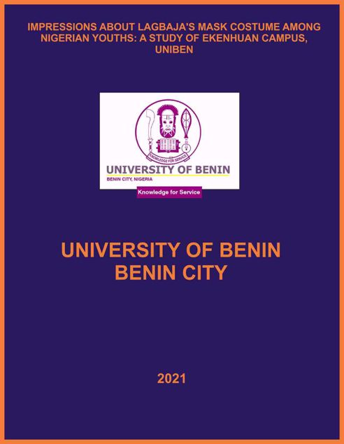 Picture of IMPRESSIONS ABOUT LAGBAJA'S MASK COSTUME AMONG NIGERIAN YOUTHS: A STUDY OF EKENHUAN CAMPUS, UNIBEN