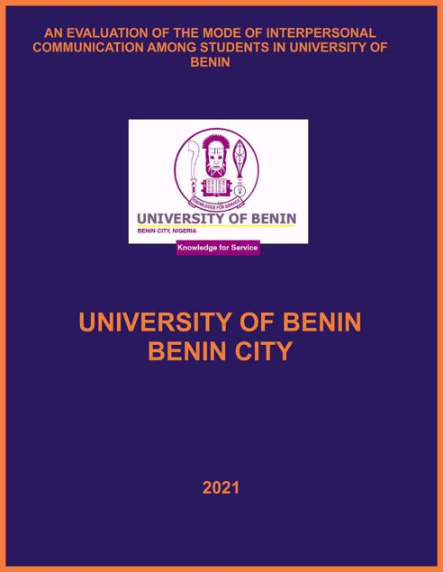 Picture of AN EVALUATION OF THE MODE OF INTERPERSONAL COMMUNICATION AMONG STUDENTS IN UNIVERSITY OF BENIN
