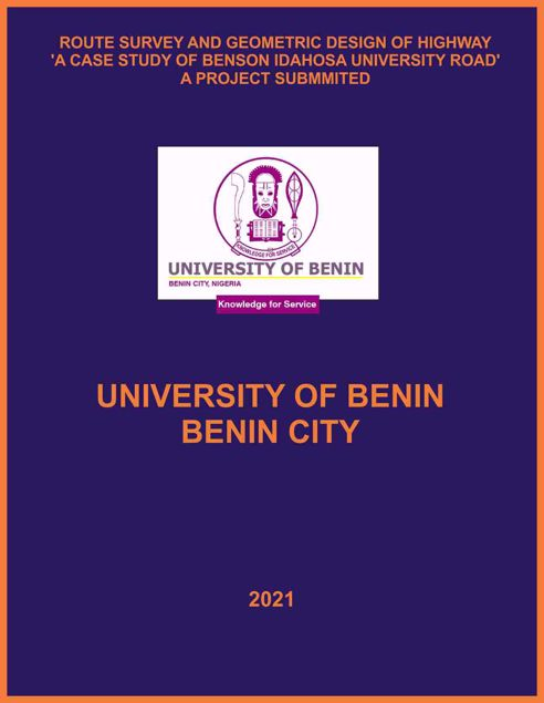 Picture of ROUTE SURVEY AND GEOMETRIC DESIGN OF HIGHWAY 'A CASE STUDY OF BENSON IDAHOSA UNIVERSITY ROAD'
