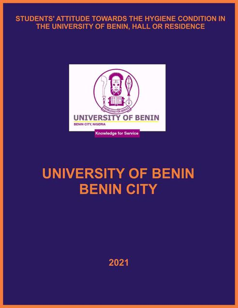 Picture of STUDENTS' ATTITUDE TOWARDS THE HYGIENE CONDITION IN THE UNIVERSITY OF BENIN, HALL OR RESIDENCE